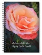 A Rose Is Still A Rose Spiral Notebook
