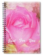 Enjoy A Rose Just For You Spiral Notebook