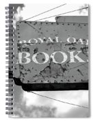 A Sign Of The Times Bw Spiral Notebook