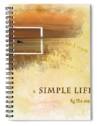 A Simple Life Spiral Notebook
