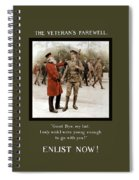 A Veteran's Farewell - Ww1 Spiral Notebook