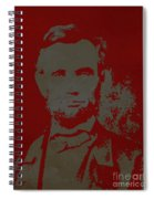 Abraham Lincoln The American President  Spiral Notebook
