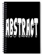 Abstract One Word Quotes Symbolic Art Quotes  Spiral Notebook