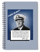 Admiral Nimitz Speaking For America Spiral Notebook