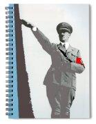 Adolf Hitler Saluting Full Figure Circa 1933-2016 Spiral Notebook