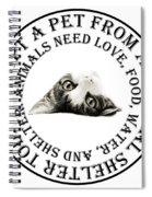 Adopt A Pet T-shirt Design Spiral Notebook
