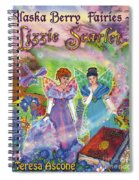 Alaska Berry Fairies Book 2 Lizzie Scarlet Spiral Notebook