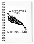 Albert Ayler Trio Spiral Notebook