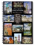 Alien Vacation - Poster Spiral Notebook