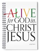 Alive In Christ Spiral Notebook