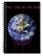 All The Time In The World... Spiral Notebook