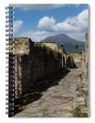 Ancient Pompeii - Empty Street And Mount Vesuvius Volcano That Caused It All Spiral Notebook