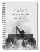 Any Fairy Tale Can Come True Black And White Spiral Notebook