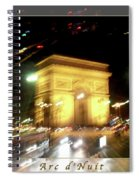 Arc De Triomphe By Bus Tour Greeting Card Poster V2 Spiral Notebook