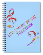 Let's Make Music - Blue Spiral Notebook