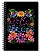 Hello Gorgeous Black  Spiral Notebook