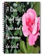 A Rose Is Proof Spiral Notebook