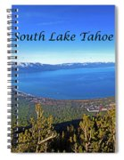 South Lake Tahoe, Ca And Nv Spiral Notebook