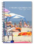 At The Beach Quote Spiral Notebook