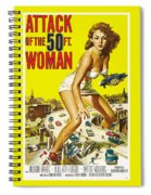 Attack Of The 50 Ft. Woman Poster Spiral Notebook