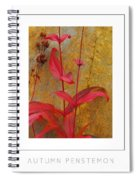 Autumn Penstemon Poster Spiral Notebook