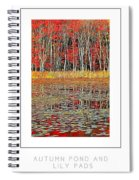 Autumn Pond And Lily Pads Poster Spiral Notebook