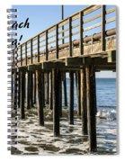 Avila Pier Avila Beach California Spiral Notebook