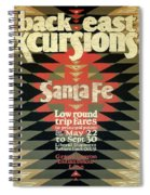 Back East Xcursions - Santa Fe, Mexico - Indian Detour - Retro Travel Poster - Vintage Poster Spiral Notebook