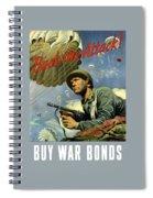 Back The Attack Buy War Bonds Spiral Notebook