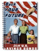 Back Your Future With Us Savings Bonds Spiral Notebook