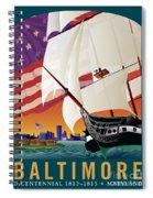 Baltimore - By The Dawns Early Light Spiral Notebook