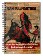 Ban Bullfighting Spiral Notebook