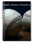 Baseball Americas Favorite Game Spiral Notebook