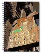 Bay Horse Cafe Sign Spiral Notebook