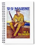 Be A Sea Soldier - Us Marine Spiral Notebook