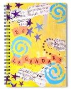 Be Legendary #2 Spiral Notebook