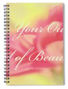 Be Your Own Kind Of Beautiful Spiral Notebook