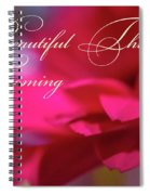 Beautiful Things Are Coming Spiral Notebook