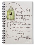 Becoming Yourself Spiral Notebook