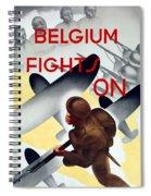 Belgium Fights On - Ww2 Spiral Notebook