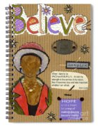 Believe Me Spiral Notebook