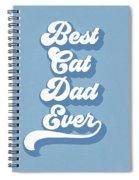Best Cad Dad Ever Blue- Art By Linda Woods Spiral Notebook
