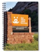 Best Friends Animal Sanctuary Angel Canyon Knob Utah Signage 01 Spiral Notebook