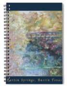 Birds Boaters And Bridges Of Barton Springs - Autumn Colors Pedestrian Bridge Greeting Card Poster Spiral Notebook