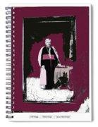 Bishop Jean Baptiste Salpointe C.1885 Tucson Arizona Buehman Photo C.1885-2008 Spiral Notebook