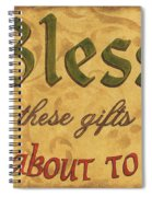 Bless These Gifts Spiral Notebook