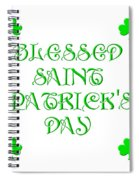 Blessed Saint Patricks Day Spiral Notebook