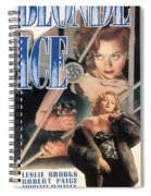 Blonde Ice Film Noir Spiral Notebook