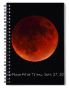 Blood Moon #4 Of Tetrad, Without Location Label Spiral Notebook