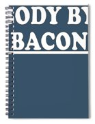 Body By Bacon Keto Diet Spiral Notebook